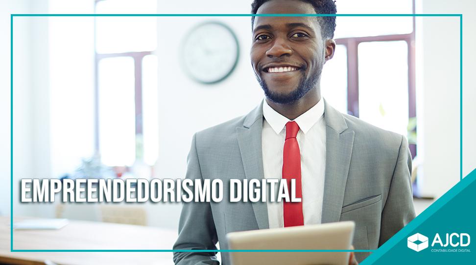Empreendedorismo digital: O que é e as principais vantagens